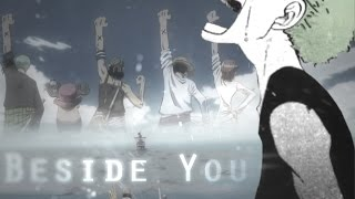 One Piece AMV - Beside You