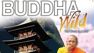 Buddha Wild Film - Blessed By His Holiness The Dalai Lama