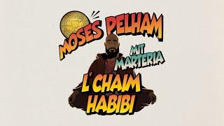 Moses Pelham mit Marteria - L´CHAIM HABIBI (Official 3pTV)
