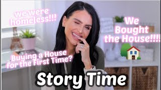 STORY TIME : WE BOUGHT A HOUSE!!! ⎮FIRST TIME HOME BUYERS Q&A WE WERE HOMELESS