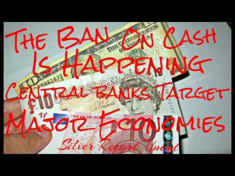 The Ban on Cash is Happening! Central Banks Target Major Economies - Economic Collapse News