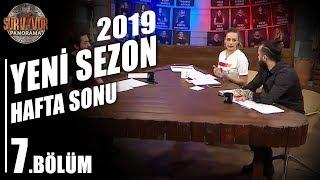 Survivor Panorama Hafta Sonu | 4. Sezon | 7. Bölüm