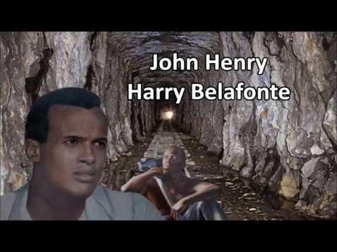 John Henry Harry Belafonte With Lyrics