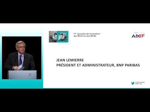 17e journée de formation des RCCI&RCSI : Intervention de Jean Lemierre, BNP Paribas