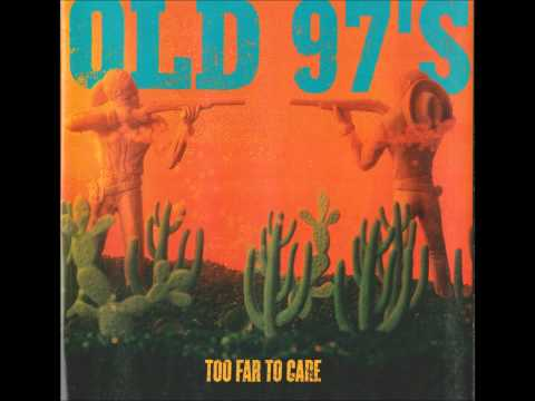 Old 97's-Salome.wmv