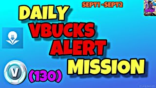 DAILY VBUCKS MISSION ALERT | ALL LOCATIONS |24HOURS| FORTNITE SAVE THE WORLD