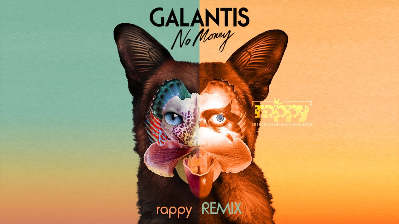 Galantis - No Money (rappy  Remix)
