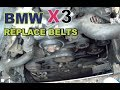 BMW X3 E83 Replace Water Pump / AC Belts