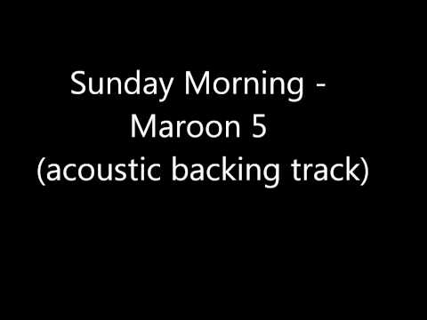 Sunday Morning - Maroon 5 (acoustic backing track)