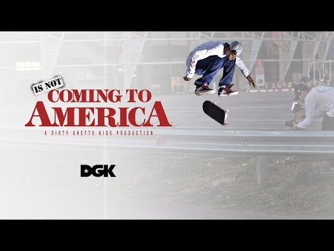 DGK - Dwayne Fagundes Is Not Coming To America