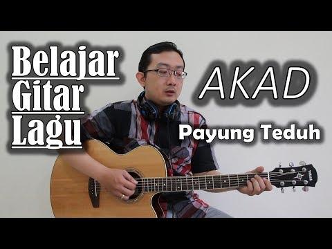 Belajar Gitar Lagu - Akad (Payung Teduh)