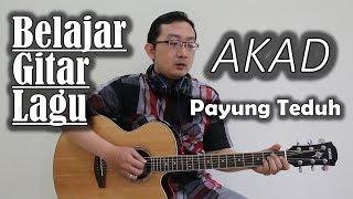 Video Belajar Gitar Lagu - Akad (Payung Teduh) download MP3, 3GP, MP4, WEBM, AVI, FLV Juli 2018
