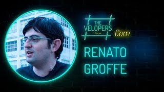 The Velopers #12 - Renato Groffe