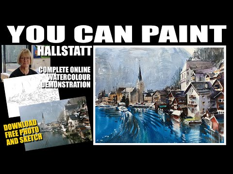 You Can Paint This! Watercolor Demonstration Of Hallstatt, The Classic Austrian Village.