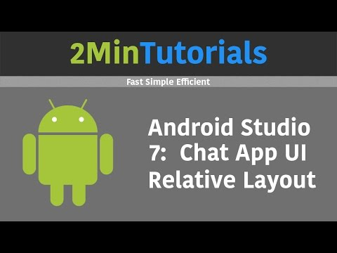 Android Studio Tutorials In 2 Minutes - 7 - Chat App User Interface
