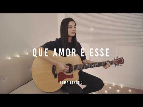 Que Amor é Esse   Ane Alma (Cover Luma Elpídio)