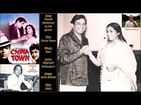 Thandi bahaaron se hai gulzar - China Town - Ravi - Majooh Sultanpuri - Asha Bhosle - 1962 Mp3