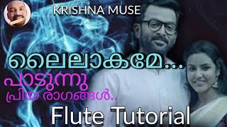 Padunnu Priya Ragangal/Lailakame/Flute Tutorial