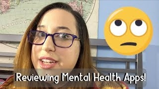 Reviewing Mental Health Apps