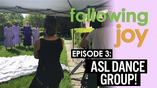Dancing Joy Vlog: Following Joy - Ep 1: ASL Dance Group!
