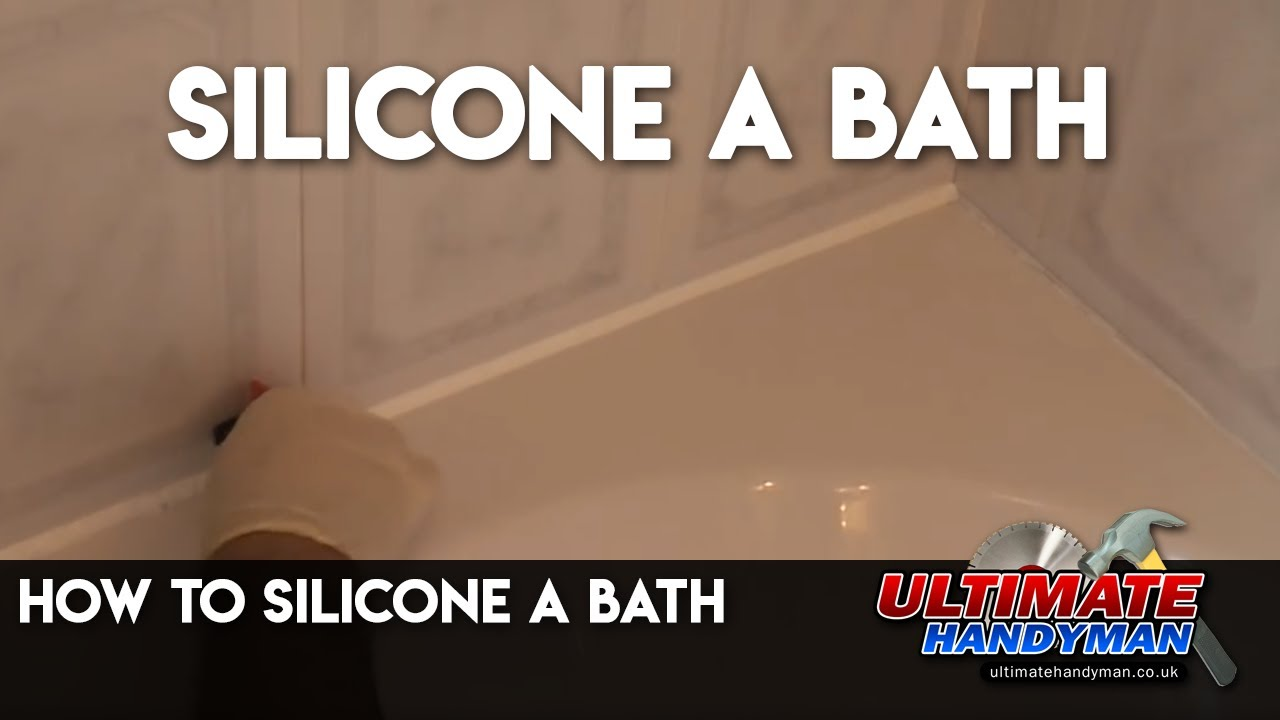 How To Silicone Around A Bath   YouTube