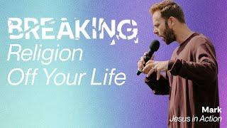Breaking Religion Off Your Life   Pastor Jon Krist   Zion Church 2021