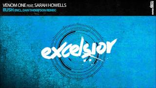 Venom One feat Sarah Howells - Rush (Dan Thompson Remix)