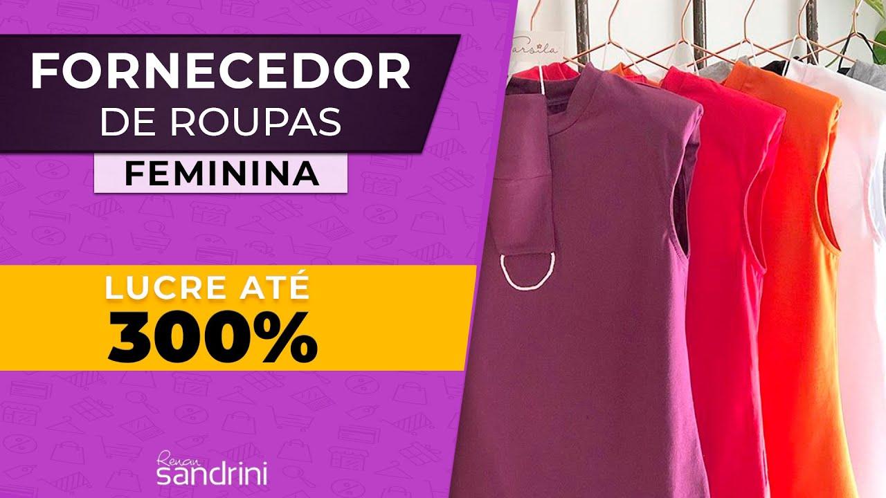 FORNECEDOR TOP DE MODA FEMININA   LUCRE ATÉ 300%