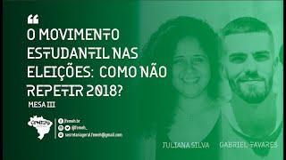 """CONEHI 2021 MESA III   """"O Movimento Estudantil nas Eleições: Como não Repetir 2018"""""""