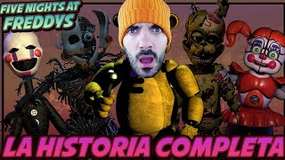 REACCIONANDO A FIVE NIGHTS AT FREDDYS - La Historia Completa (FNAF Story)