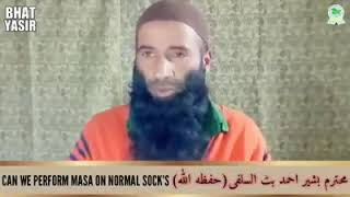 # 18-MINUTES -CLIP#CAN-WE-PERFORM-MASA-ON-NORMAL-SOCKS-#MUHATRAM-BASHEER-AHMAD-BHAT-SALAFI-HFZ-KINDL