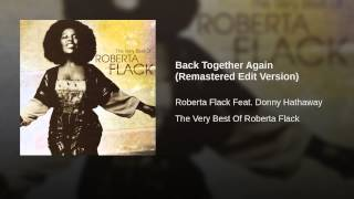 Back Together Again (feat. Donny Hathaway) (Edit) (2006 Remaster)