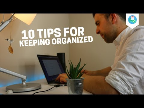 10 Tips For Keeping Organized | Daily Routine Tips