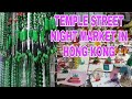TEMPLE STREET NIGHT MARKET IN HONG KONG vlogmas