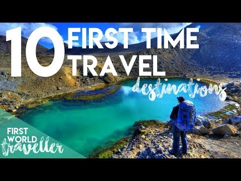 TOP 10 FIRST TIME TRAVEL DESTINATIONS | FUN WITH FLAGS PART 1 | FIRST WORLD TRAVELLER