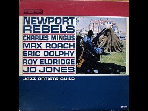 Newport Rebels / Jazz Artists Guild