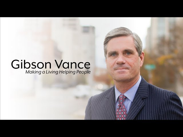 Gibson Vance: Making a Living Helping People