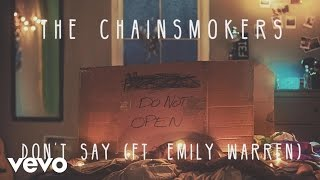 The Chainsmokers - Don't Say (Audio) ft. Emily Warren thumbnail