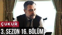 Çukur 3.Sezon 16.Bölüm