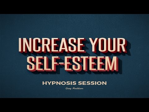 Increase Your Self Esteem Self Hypnosis Session