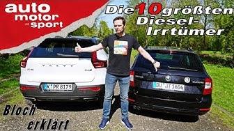 Die 10 größten Diesel-Irrtümer - Bloch erklärt #35 | auto motor und sport