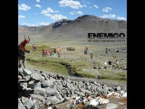 ENEMIGO / EN VIVO / SUCUCHO 2013 (Full Album)