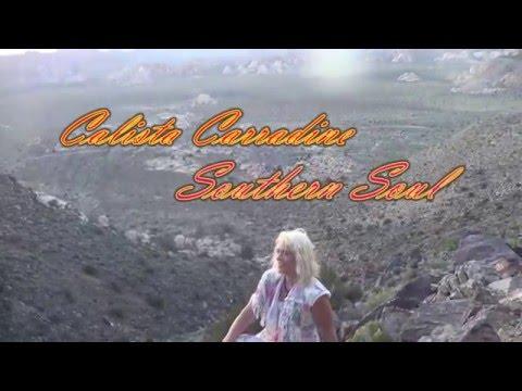 David Carradine Daughter Calista Carradine  Music Video Southern Soul
