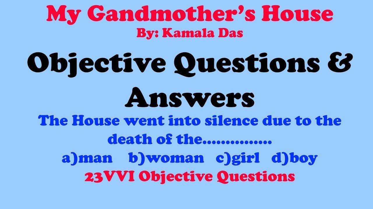 essay on my grandmothers house by kamala das