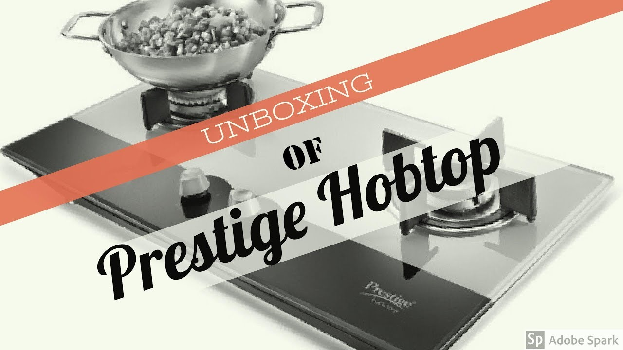 542eadf91 Unboxing of Prestige Hobtop 2 Burner Auto Ignition Gas Stove - YouTube
