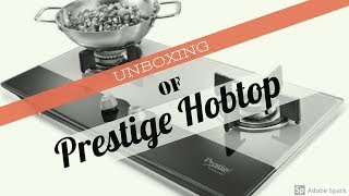 Unboxing of Prestige Hobtop 2 Burner Auto Ignition Gas Stove