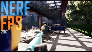 Roblox Nerf FPS 2017 Stryfe Gameplay
