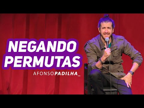 AFONSO PADILHA - NEGANDO PERMUTAS