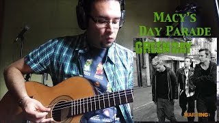 Green Day - Macy's Day Parade (Guitar Cover)