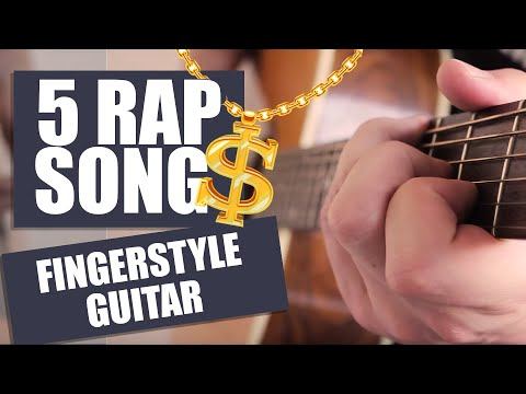 5 R&B RAP Songs on FINGERSTYLE Guitar